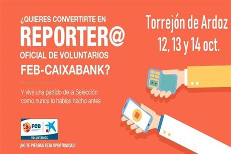 ¿Quieres convertirte en el próximo reporter@ oficial de los Voluntarios FEB-CaixaBank?