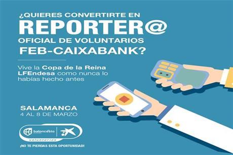 Conviértete en reporter@ oficial de Voluntarios FEB-CaixaBank